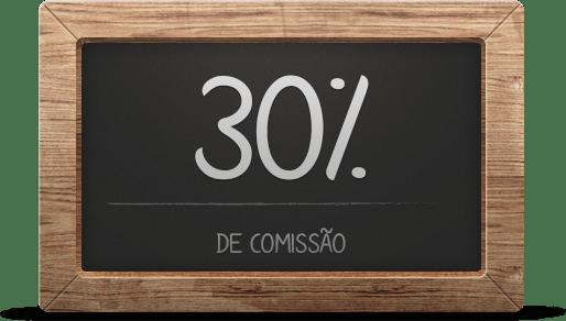 30% de comissão